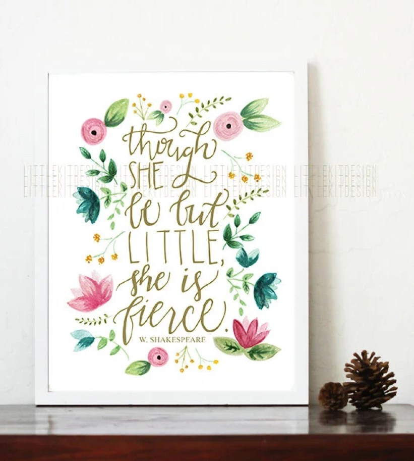 Though She Be But Little, She is Fierce nursery print, shakespeare quote, little girl nursery, fierce quote, watercolor florals, pink, gold