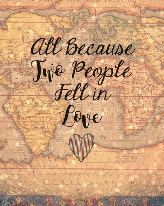 Download All Because Two People Fell In Love Sign