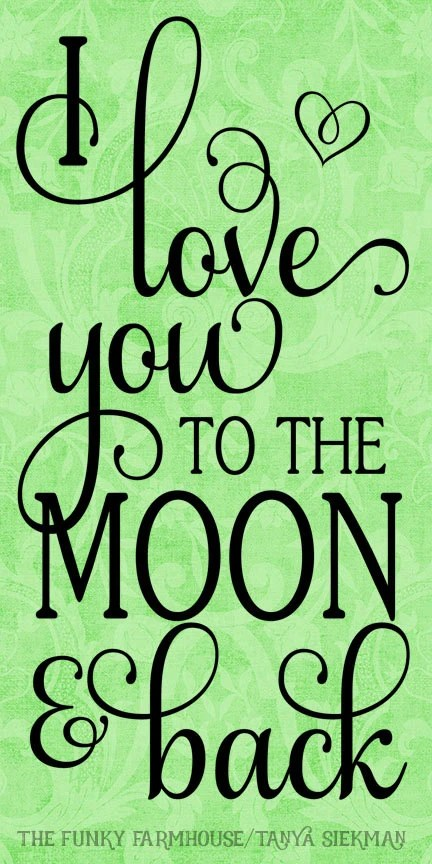 Download SVG DXF & PNG Love you to the Moon and Back