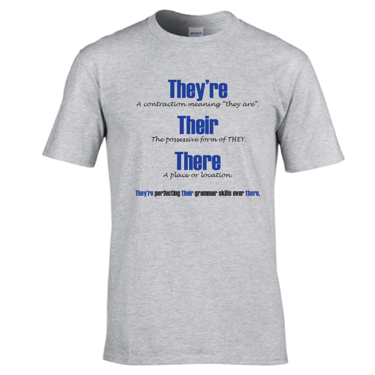 Funny T Shirt For Grammar Enthusiasts They Re Their