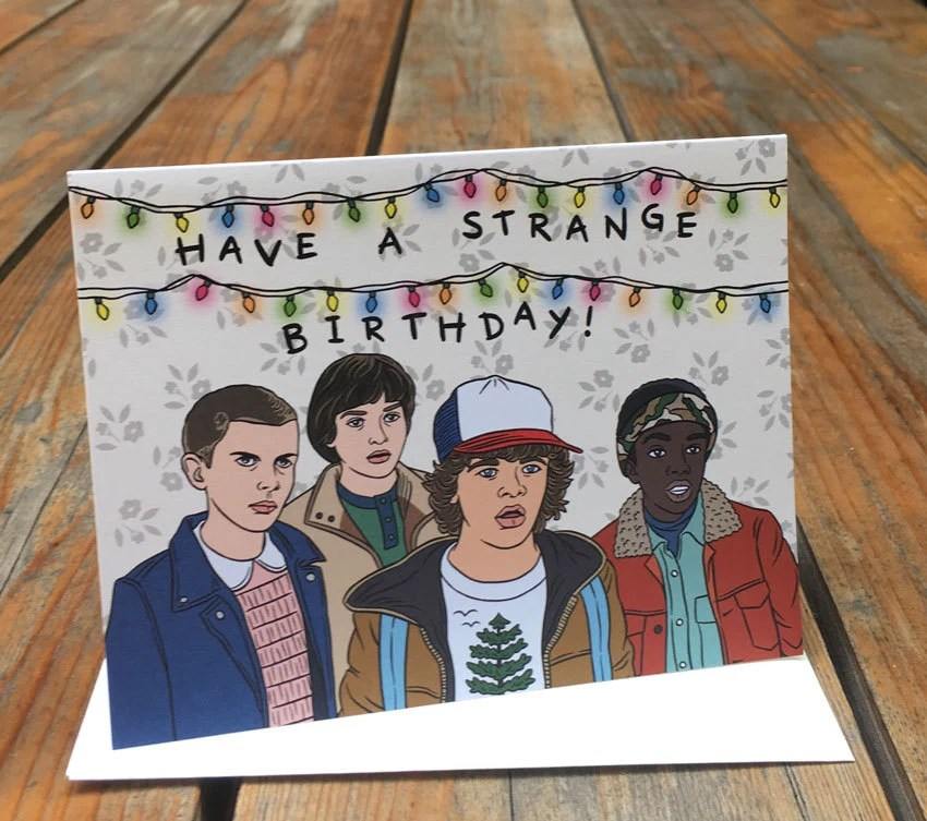 Stranger Things Greeting Card Have A Strange Birthday Hand