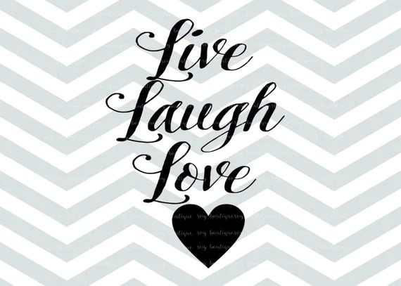 Download Items similar to Live Laugh Love SVG File, SVG Cut File ...