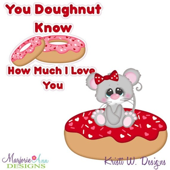 Download SVG Files-You Doughnut Know How Much I Love by ...