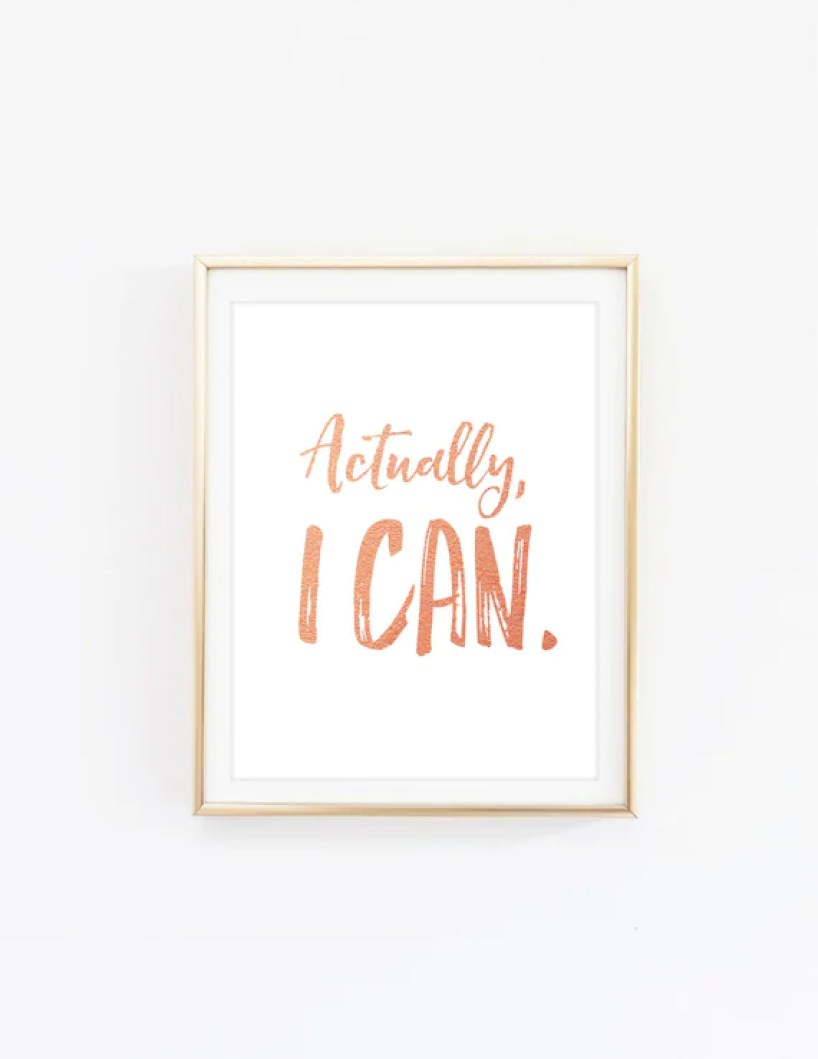 printable typographic poster, Actually I can print, instant download print, rose gold wall decor, motivational print