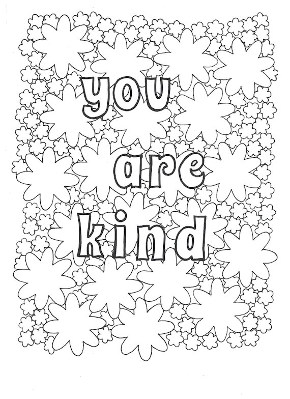 you are kind coloring page