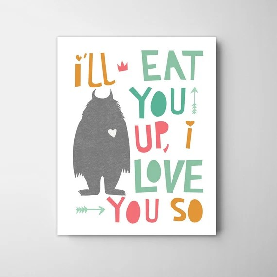Download I'll eat you up I love you so kids poster wall art decor