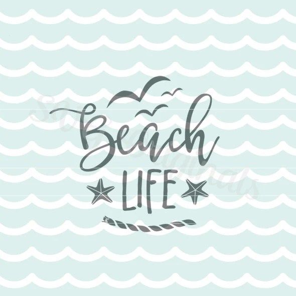 Download Beach Life SVG Seashore SVG. Cricut Explore and more. Cut or
