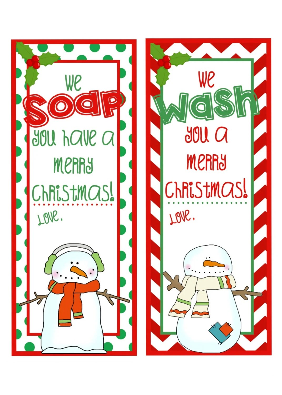 Printable Hand Soap T Tags We Wash You Merry Christmas