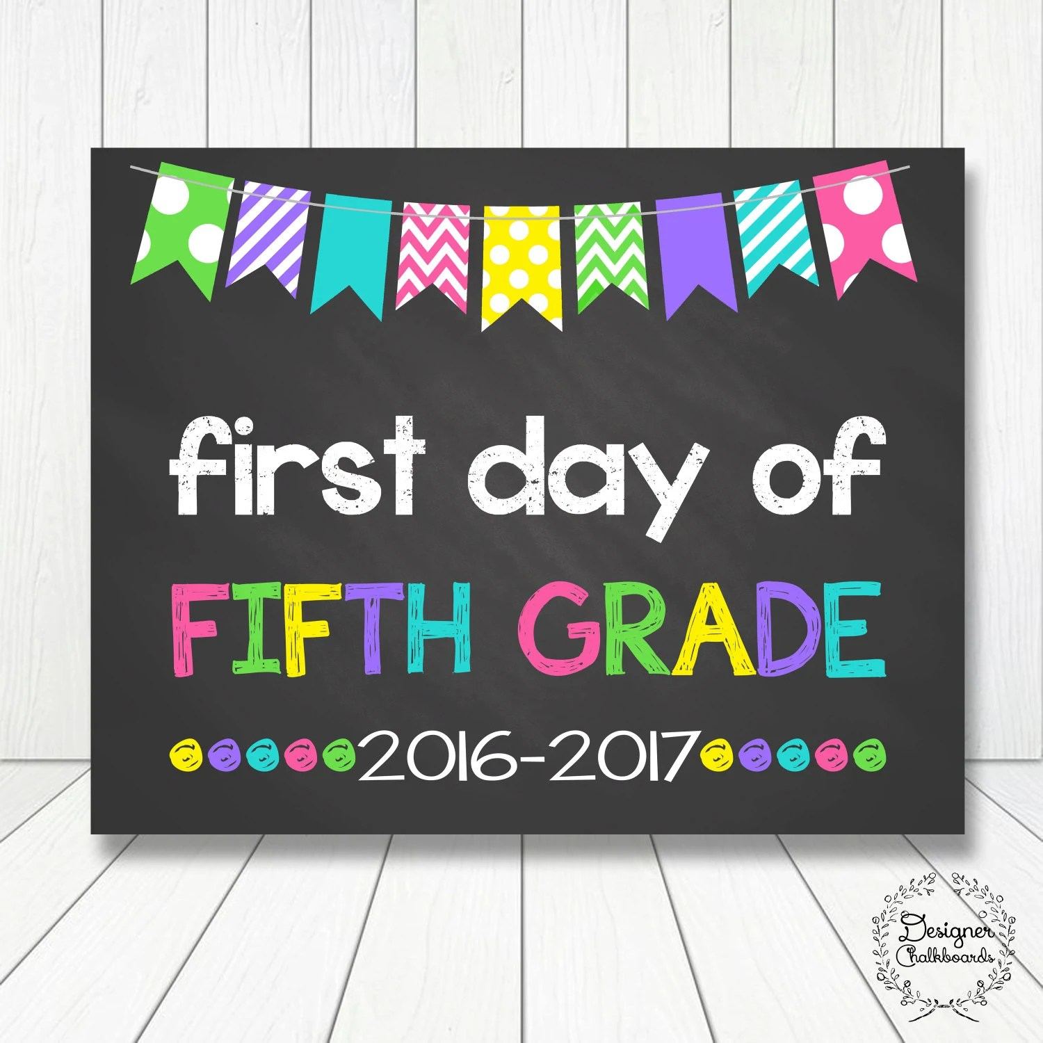 First Day Of Fifth Grade Sign Chalkboard Poster Photo Prop
