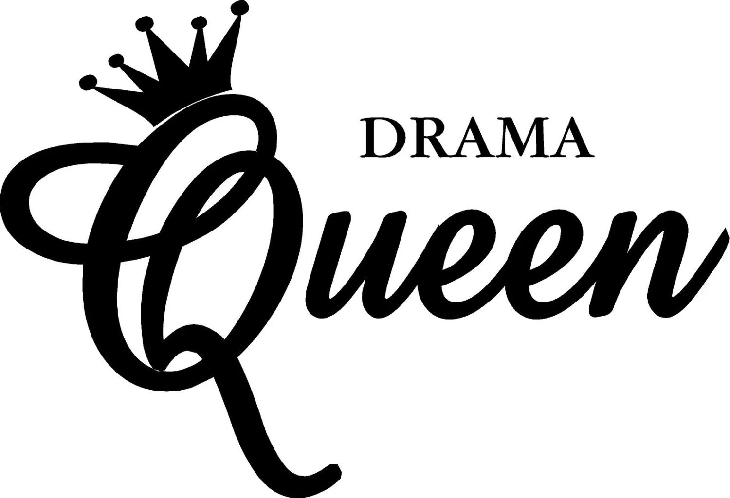 Vinyl Quote Drama Queen Special Buy Any 2 Quotes By