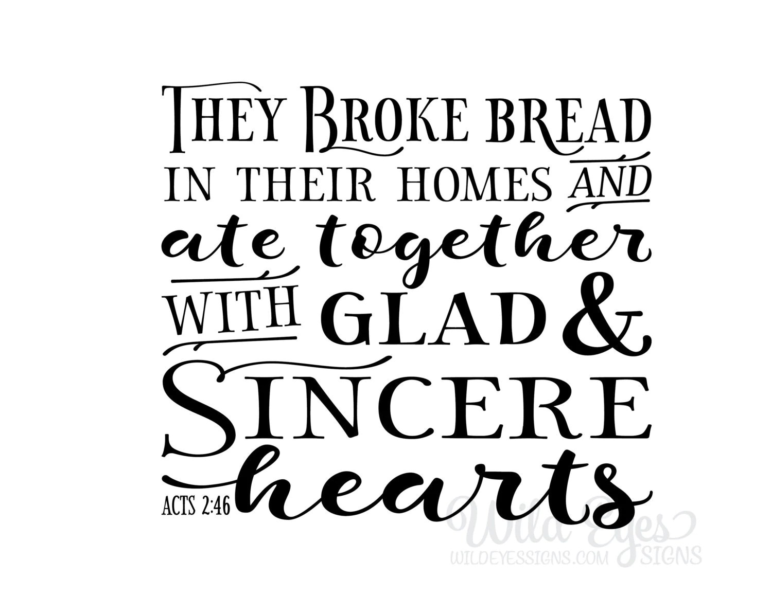 Acts 2 46 They Broke Bread In Their Homes And Ate Together