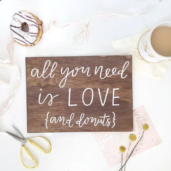 Download All You Need is Love and Donuts Sign // Wedding Cake Sign