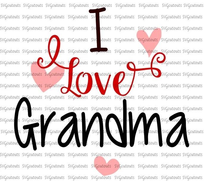Download I Love Grandma Design, SVG, Eps, Dxf Formats, Cutting ...