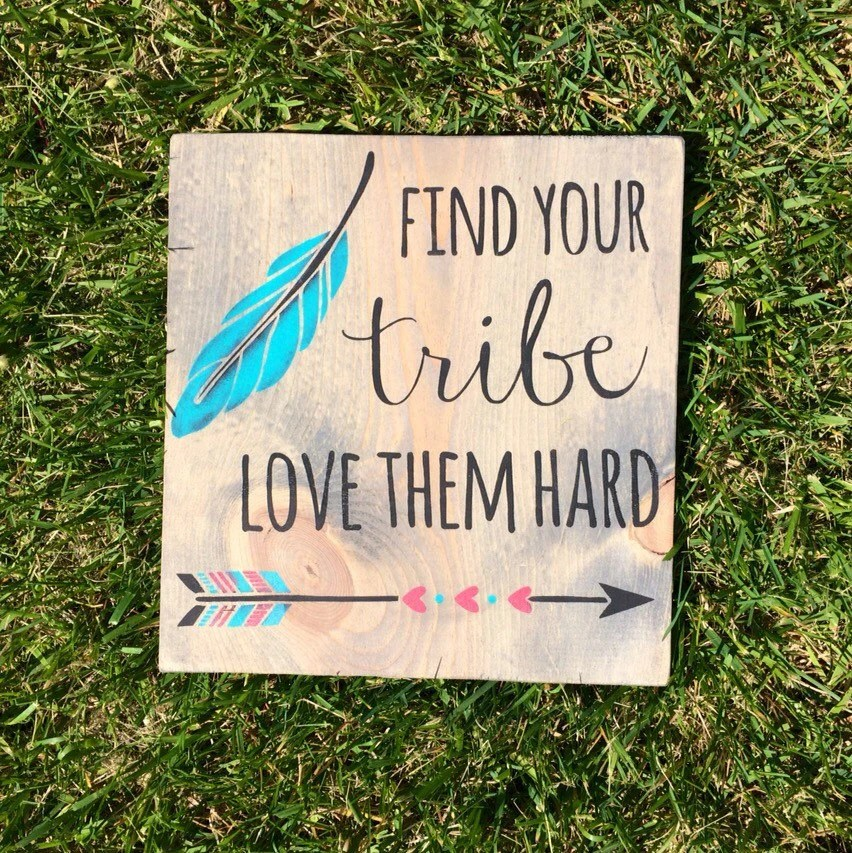 Download Find Your Tribe Love Them Hard Wooden Sign by WoodenItBeDeer