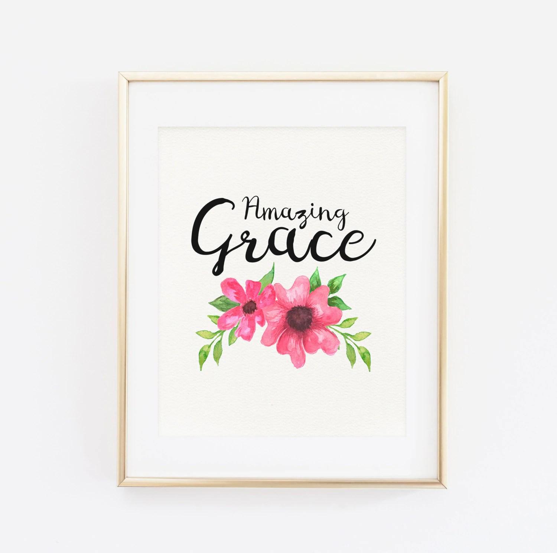 Printable Art Amazing Grace Typography Art Print Floral Art