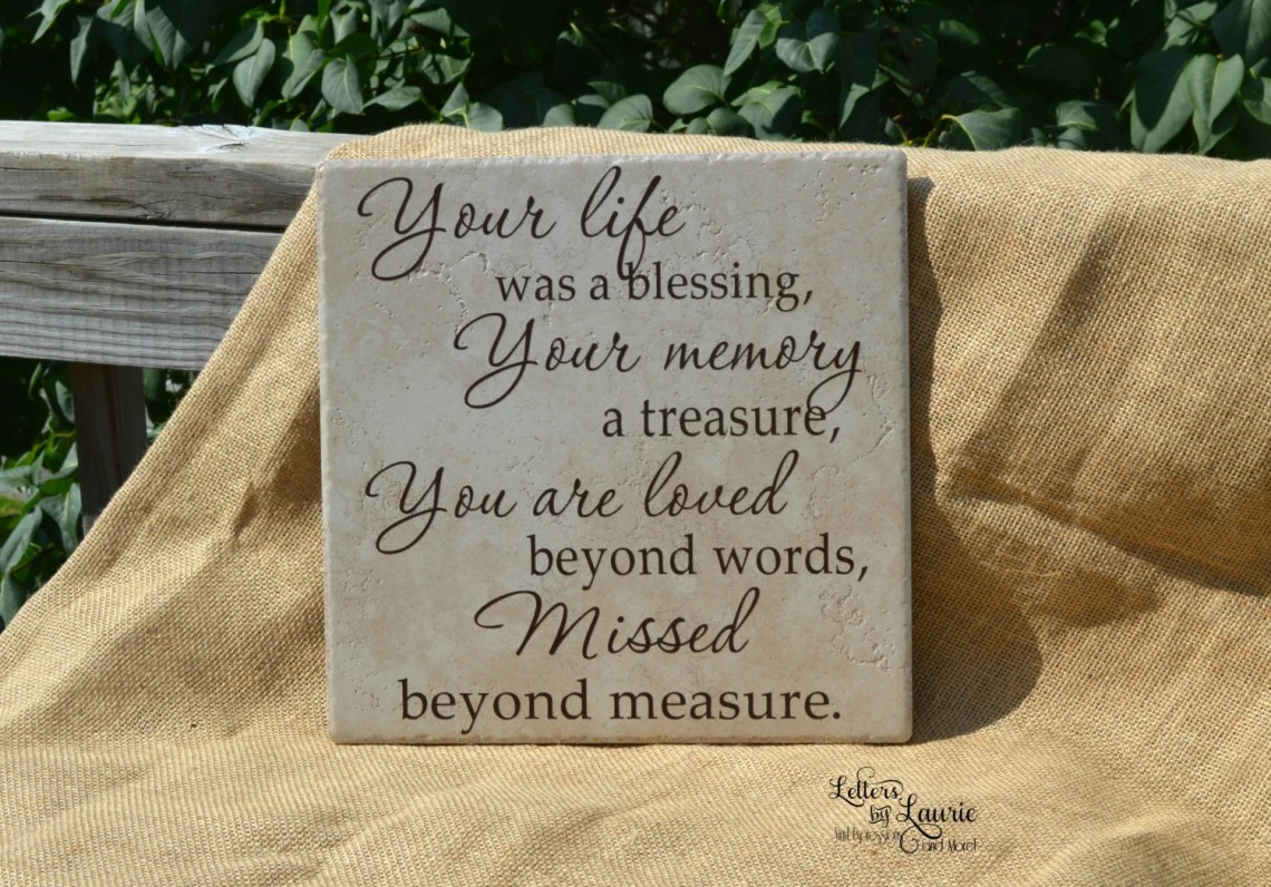 Download In Loving Memory Gift Your life was a blessing Loss of a
