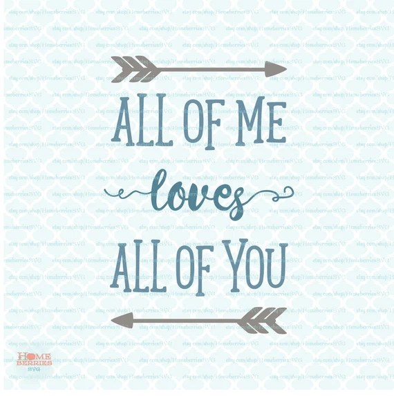 Download All of Me Loves All Of You Boho Style svg Wild Theme svg