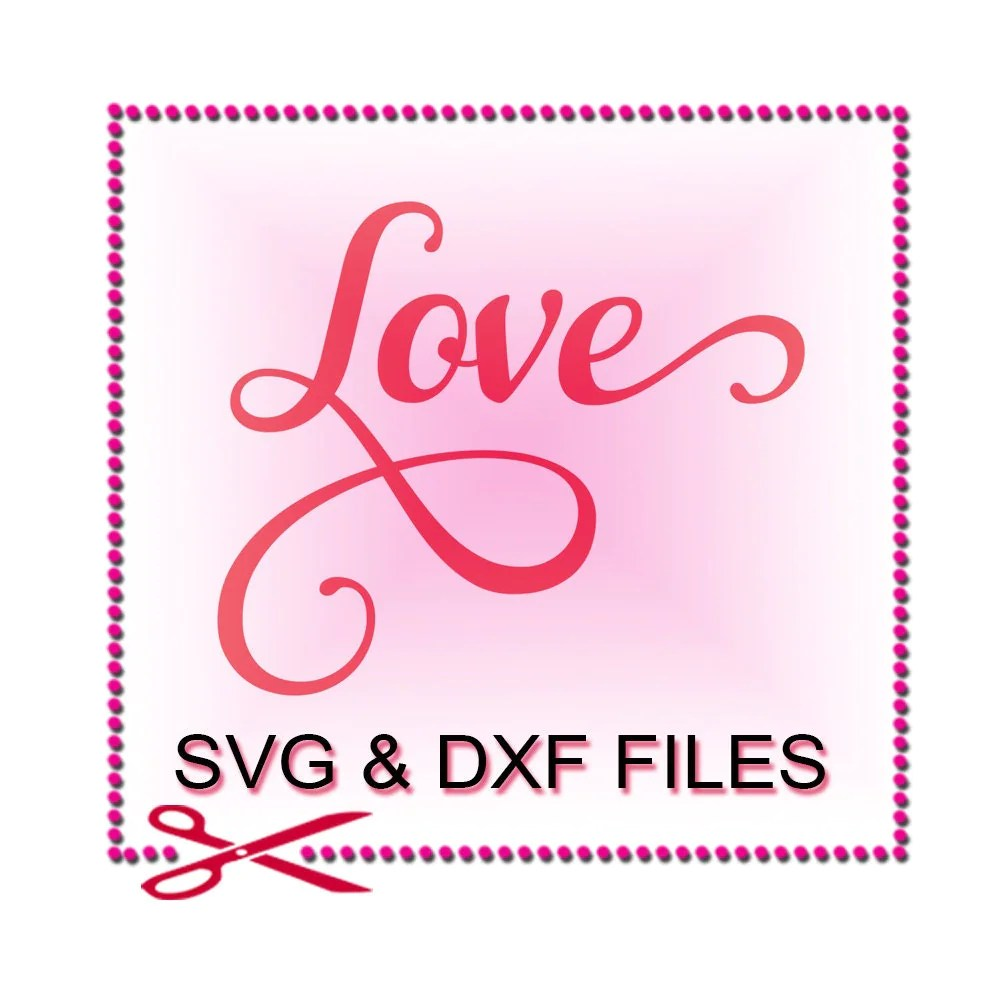 Download Love Word SVG Files for Cutting Quotes Cricut Words Designs