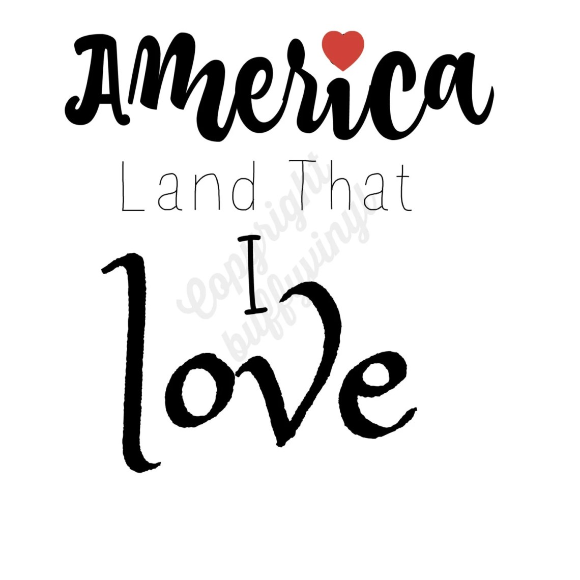 Download SVG/JPG/DXF America Land that I Love Vector File by BuffyVinyl