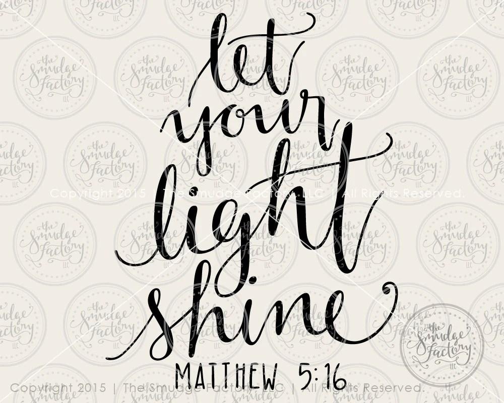 Your Shine Light Let Printable