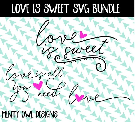 Download Love Is Sweet SVG Love Is All You Need Love Hearts