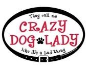 MAGNET - Crazy Dog Lady -...