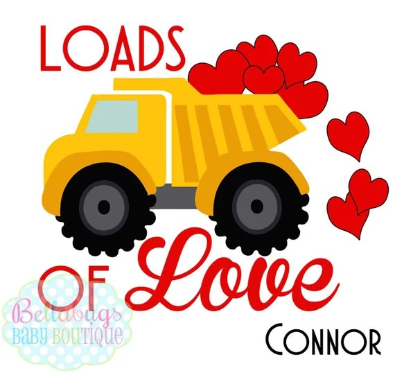 Download Loads of Love Dump Truck Personalized Valentine's Day