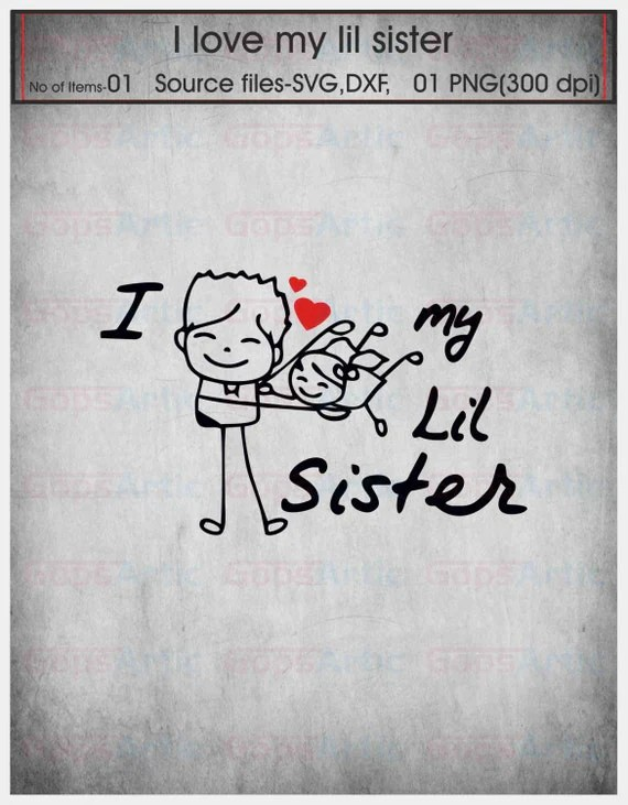 Download I Love my Sister-SVG,DXF,PNG Files from GopsArtic on Etsy ...