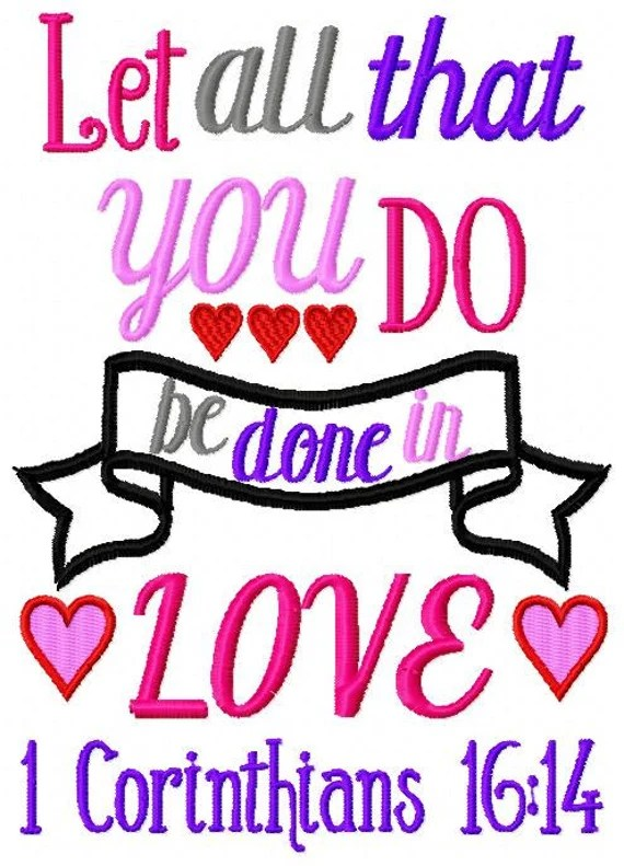 Download Embroidery Design - Let All That You Do Be Done in Love ...
