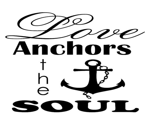 Download Love anchors the soul Vinyl decal