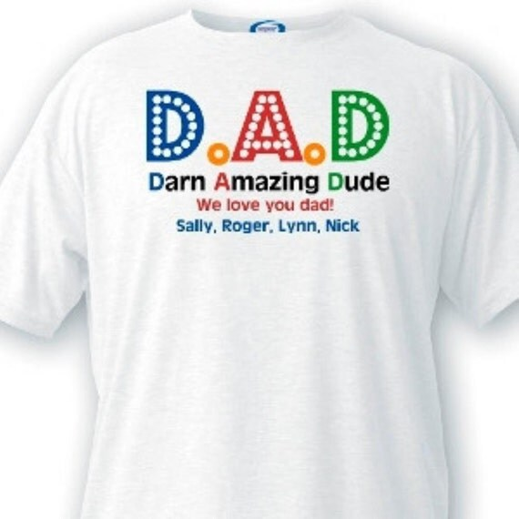 Items similar to Custom t shirts darn amazing dad ...