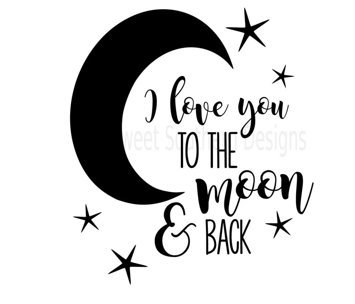 Download I love you to the moon and back SVG instant download ...