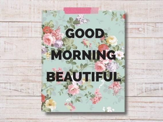 Good Morning Beautiful Beautiful Quote Good Morning