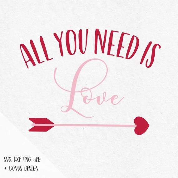 Download All you need is love cupid arrow Svg Heart valentine svg