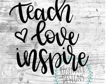 Download Teach love inspire svg | Etsy