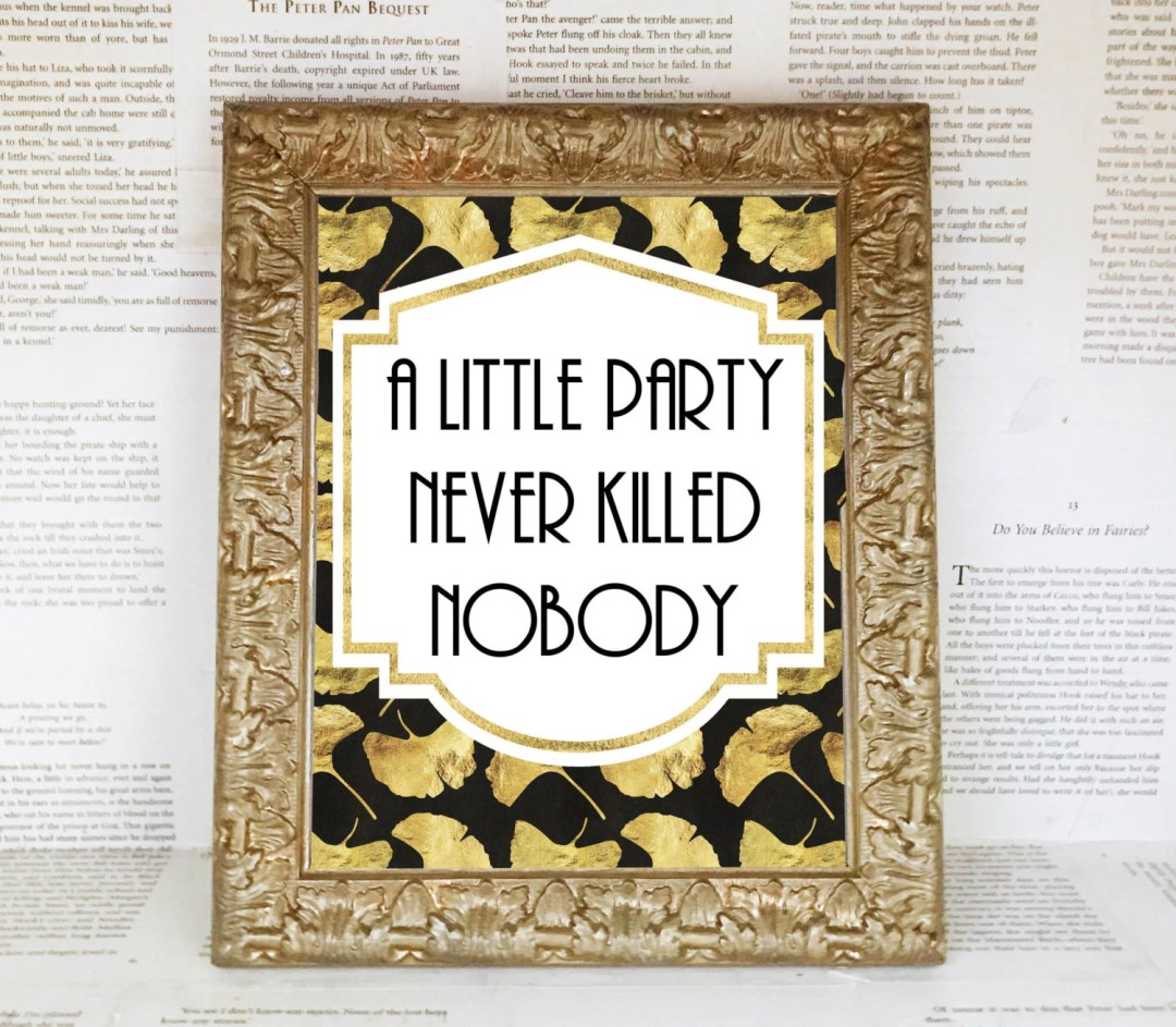 A Little Party Never Kill...