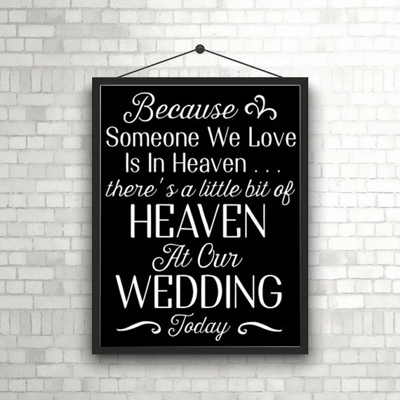 Download PRINTABLE Because someone we love is in heaven... Wedding