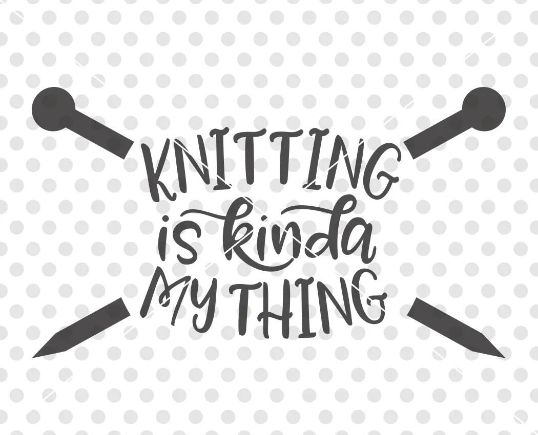 Knitting Svg Dxf Cutting File I Love Knitting Svg Dxf