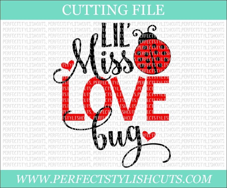 Download Lil Miss Love Bug Svg Valentines Day SVG DXF PNG Eps