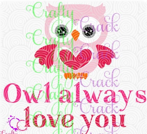 Download Owl Always Love You SVG, DXF, PNG - Digital Download for ...