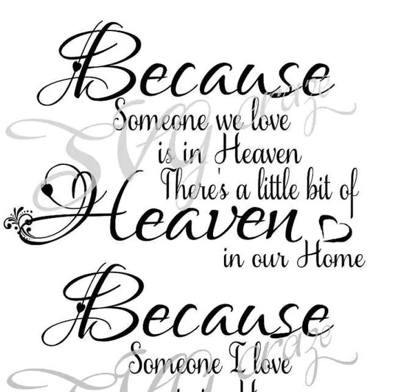 Download Because Someone I / We Love is in Heaven Svg Dxf Png by ...