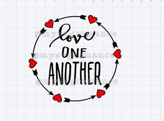 Love One Another Hearts and Arrows - SVG - Cricut ...