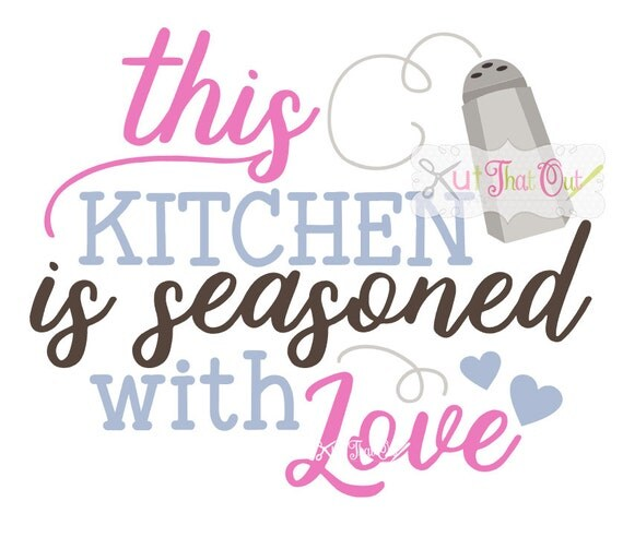 Download This Kitchen Is Seasoned With Love Design SVG & DXF Cut ...
