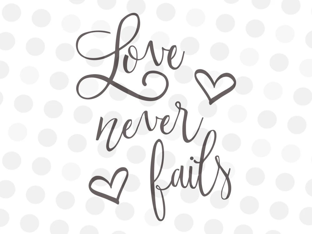 Download Love Sayings Svg Valentines Sayings Svg Christian Svg