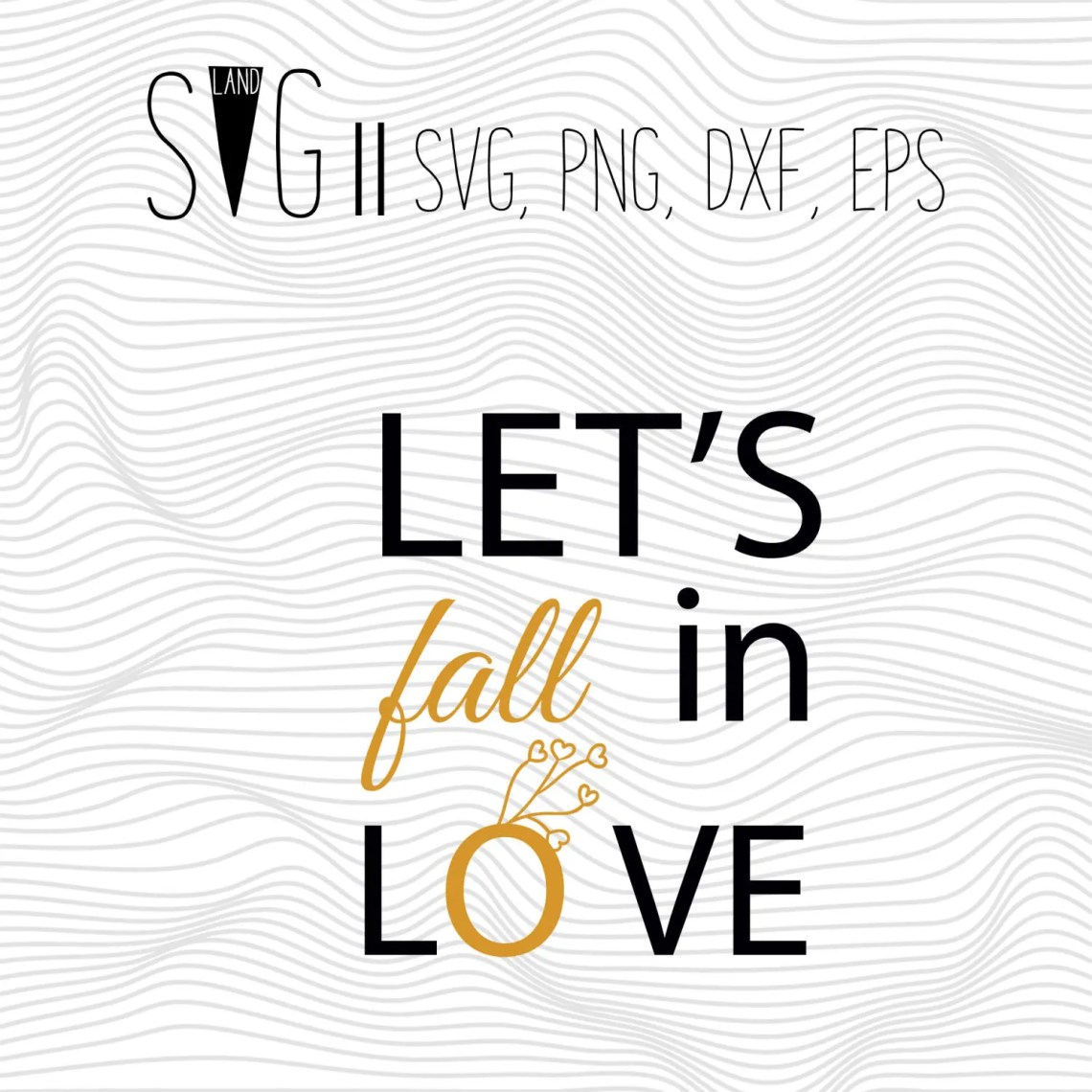 Download Let's Fall in Love Svg Files, Valentine Svg, Quote Sayings ...