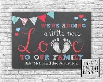 Download Baby / Pregnancy Announcement We're Adding A Little More