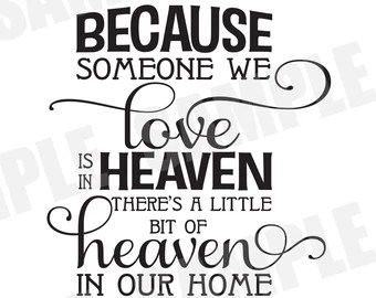 Download Because someone we love is in Heaven - Wedding Version SVG ...