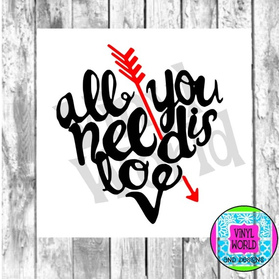 Download SVG Cut File All You Need Is Love Heart Valentine Cut File