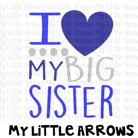 Download I love my big sister SVG DXF Eps png Files for Cutting