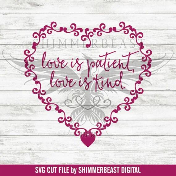 Download Love is Patient Love is Kind SVG Religious svg Valentine